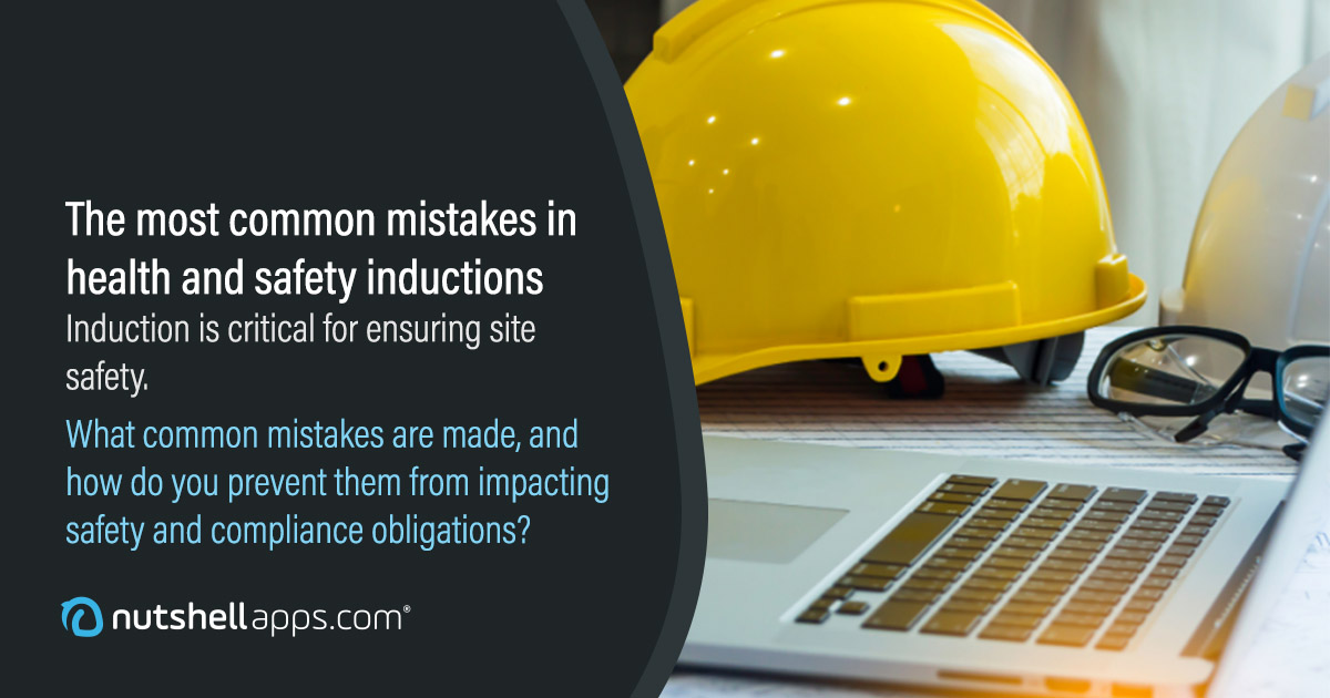 The most common mistakes in health and safety inductions, and how to avoid them